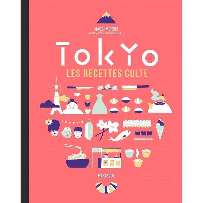 Livre cuisine TOKYO les recettes culte
