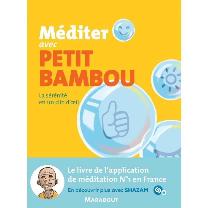 "Livre ""méditer avec petit bambou"""