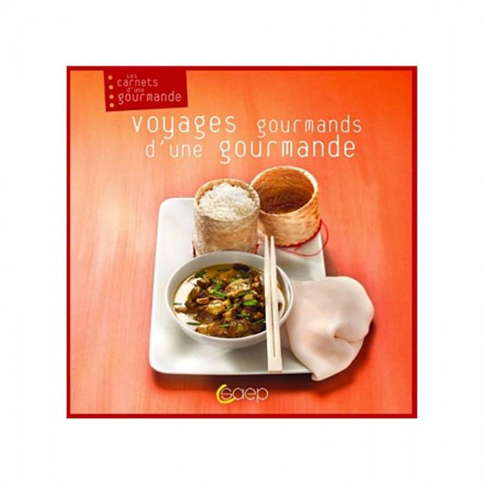 """Livre """"voyage d'une gourmande"""""""