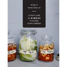 Le livre du kimchi et autres plats Coréens