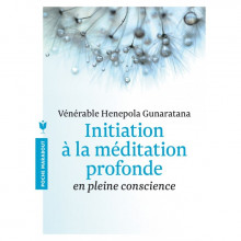 """Livre """" Initiation à la méditation profonde"""""""