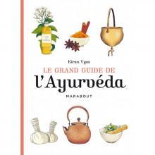 "Livre ""le grand guide de l'Ayurvéda"""
