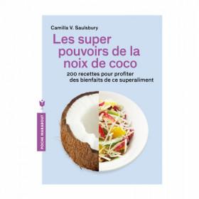 """LIVRE """"LES SUPER POUVOIRS DE LA COCO"""""""
